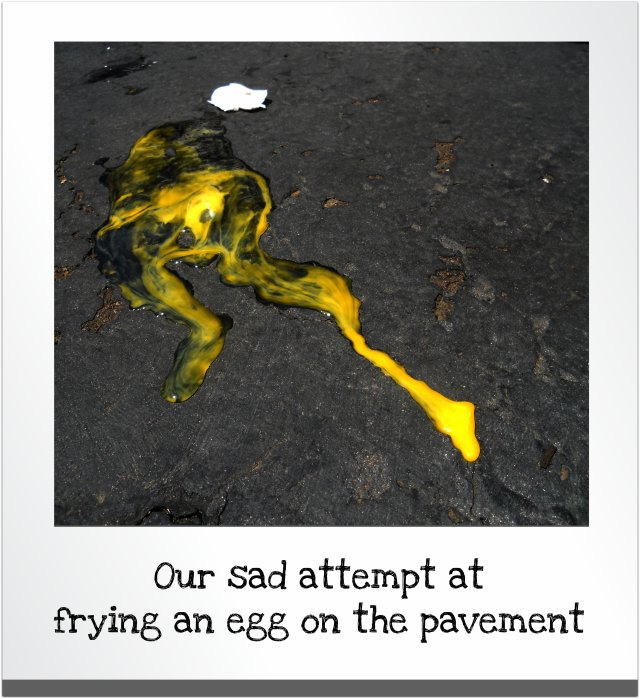 frying an egg on the pavement