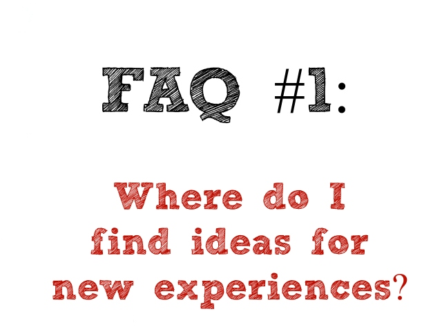 FAQ #1 ideas for new experiences