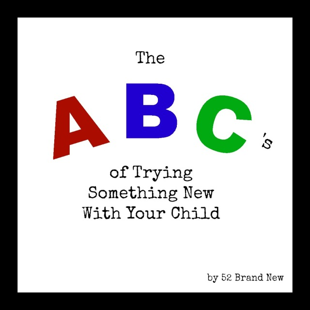 ABC's of Trying Something New